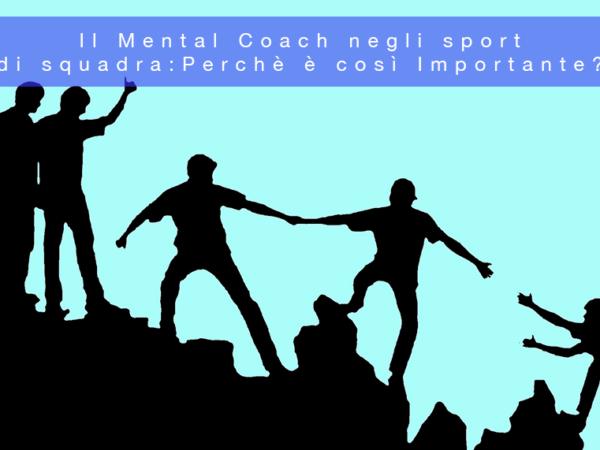 Il Mental Coach negli Sport di Squadra: Perchè è così Importante?
